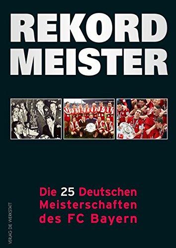 rekordmeister-die-25-deutschen-meisterschaften-des-fc-bayern