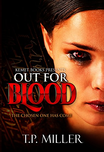 Search : Out For Blood: The Chosen One Has Come (Chosen Ones Series Book 1)