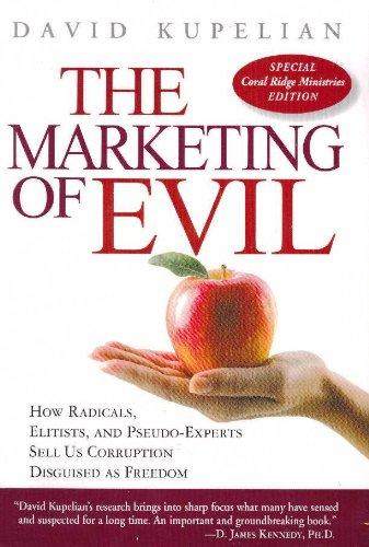 Marketing of Evil Coral Ridge Ministries Edition pdf epub
