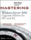 img - for Mastering Windows Server 2003, Upgrade Edition for SP1 and R2 book / textbook / text book
