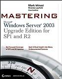 Mastering Windows Server 2003, Mark Minasi and Lisa Justice, 0470056452