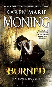 Burned by Karen Marie Moning