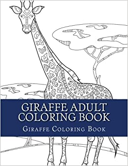 Amazon.com: Giraffe Adult Coloring Book: Large Single Sided Relaxing ...