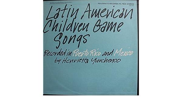 Various - Latin America Children Game Songs Recorded In Puerto Rico & Mexico.LP (1963) - Amazon.com Music