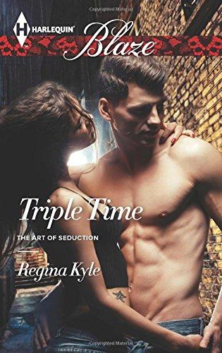 Triple Time (Triple Time (The Art of Seduction))