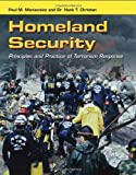 img - for Homeland Security: Principles And Practice Of Terrorism Response book / textbook / text book