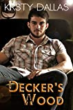 Decker's Wood (Kink Harder Presents Book 1)