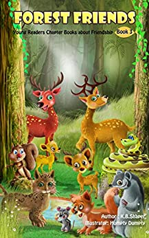 Forest Friends: Young Readers Chapter Books (Animal Friendship Adventures Book 3) by [Shaper, K.B.]
