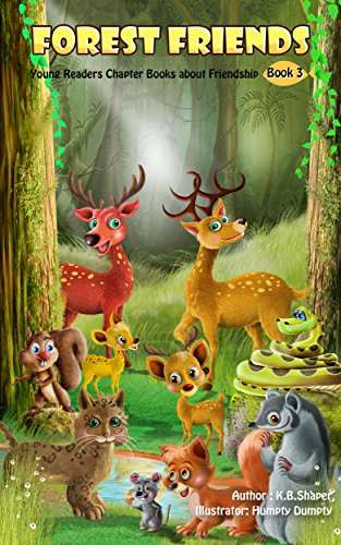 - Forest Friends: Young Readers Chapter Books (Animal Friendship Adventures Book 3)