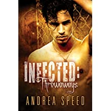 Infected: Throwaways (Mean Streets Book 2)