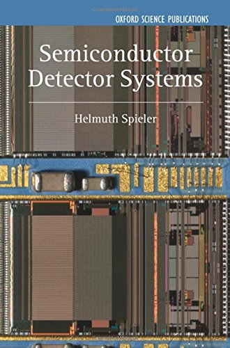 Semiconductor Detector Systems  Series On Semiconductor Science And Technology