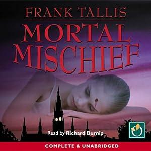 Mortal Mischief Hörbuch