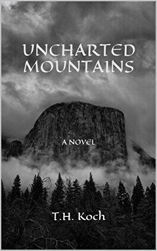 Uncharted Mountains: Book One of the Uncharted Trilogy