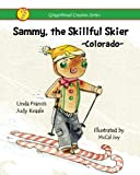 img - for Sammy, the Skillful Skier (Gingerbread Cousins) book / textbook / text book