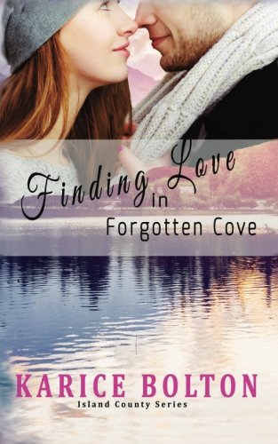 Finding Love in Forgotten Cove (Island County) (Volume 1)