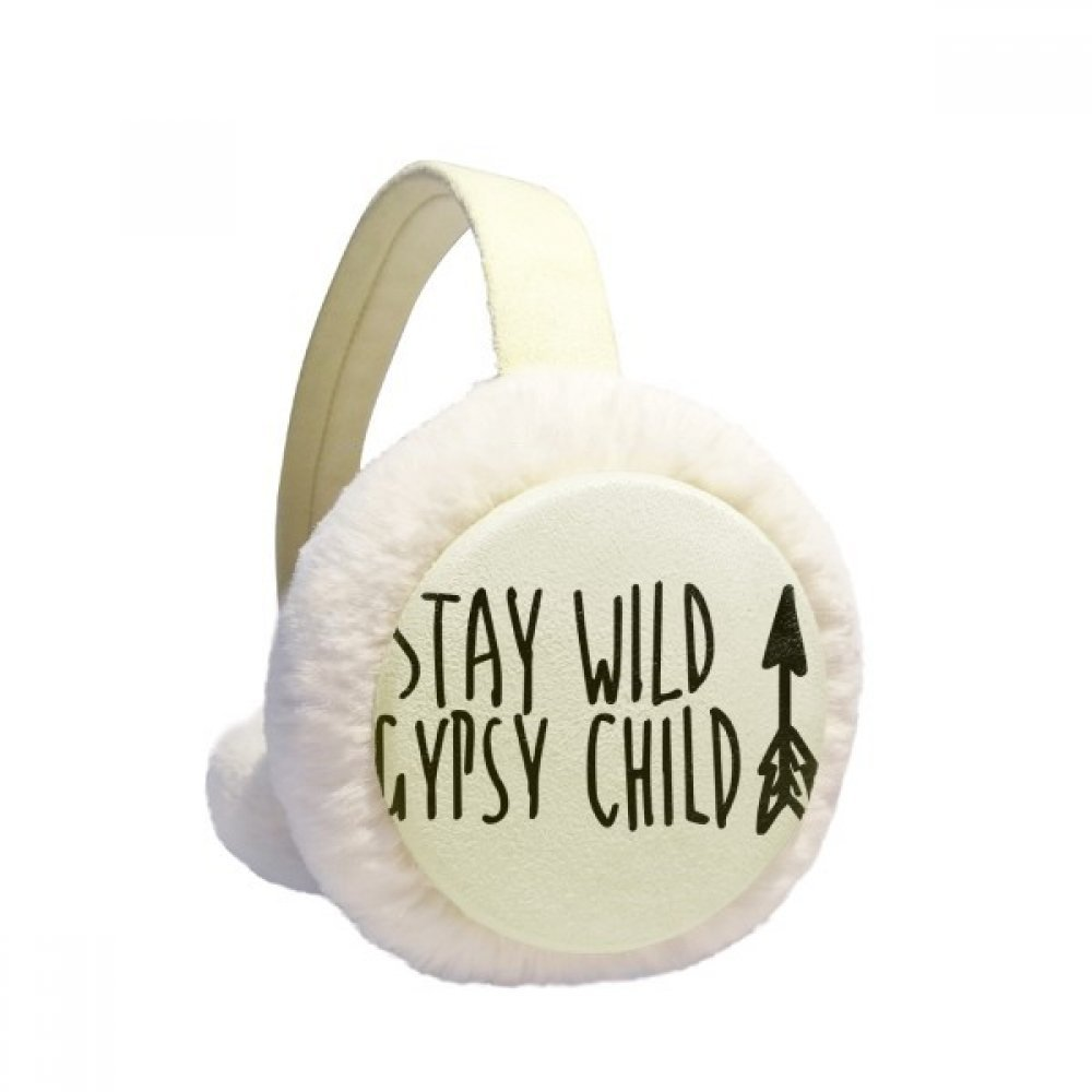 Keep Wild Gypsy Child Quote Winter Earmuffs Ear Warmers Faux Fur Foldable Plush Outdoor Gift