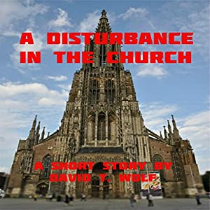 A Disturbance in the Church Audiobook