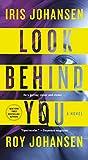 Look Behind You: A novel (Kendra Michaels) by  Iris Johansen in stock, buy online here