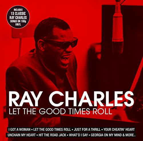 Ray Charles - Let The Good Times Roll - Zortam Music