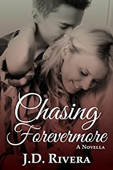 Chasing Forevermore by [Rivera, J.D.]