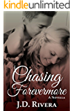 Chasing Forevermore