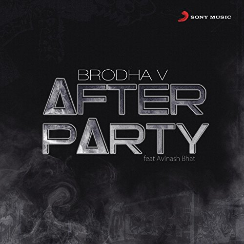 after party brodha v