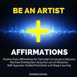 Be an Artist Affirmations