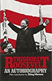 img - for Theodore Roosevelt: An Autobiography book / textbook / text book