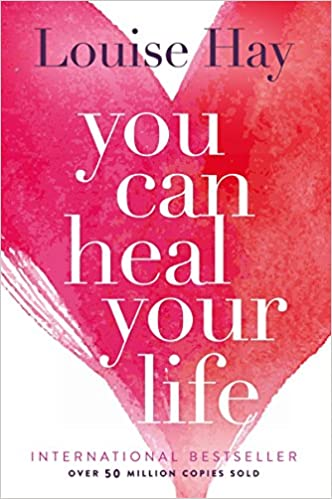 You Can Heal Your Life: Louise Hay: 9780937611012: Amazon.com: Books