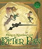 Flying to Neverland with Peter Pan, Betty Comden, 1609052498
