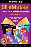 img - for How to Self-Publish & Market Your Own Book: A Simple Guide for Aspiring Writers by Mack E. Smith (2006-01-15) book / textbook / text book