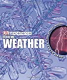 Extreme Weather, John Farndon and Dorling Kindersley Publishing Staff, 0756628377