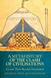 Metahistory of the Clash of Civilisation, Arshin Adib-Moghaddam, 0199327300