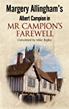 Mr Campion's Farewell: The return of Albert Campion completed by Mike Ripley