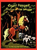Count Pompeii - Stallion of the Steppes, Basha O'Reilly, 1590480074