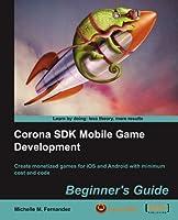 Corona SDK Mobile Game Development: Beginner's Guide Front Cover
