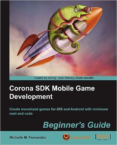 Corona SDK Mobile Game Development: Beginner's Guide