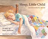 Sleep Little Child, Marc Hoffman, 0615314341