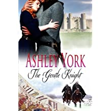 The Gentle Knight (The Norman Conquest Series) (Volume 2) by Ashley York (2015-03-21)