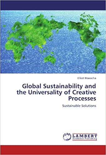 Book Global Sustainability and the Universality of Creative Processes: Sustainable Solutions