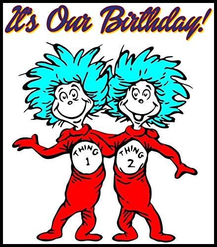 Dr. Seuss - Thing 1 & 2 Birthday - For Dark-Colored Materials - Iron On Heat Transfer 7
