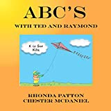 ABC's with Ted and Raymond: (frog books for children, learning ABCs)