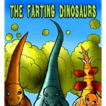 Children's Book: The Farting Dinosaurs (A Bedtime Story For Childrens Ages 4-8)