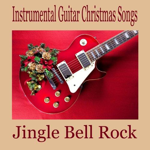 Instrumental Guitar Christmas Songs: Jingle Bell ()