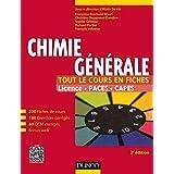 Chimie générale - Tout le cours en fiches - 2e édition : Licence, PACES, CAPES + site compagnon (French Edition)