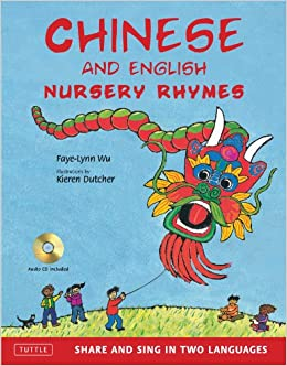 Chinese And English Nursery Rhymes: Share And Sing In Two Languages [audio Cd Included] por Faye-lynn Wu epub