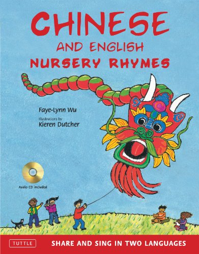 Chinese and English Nursery Rhymes: Share and Sing in Two Languages [Audio CD Included] by Tuttle Publishing