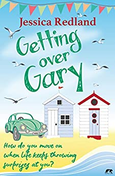 Getting over Gary (Whitsborough Bay Trilogy Book 2) by [Redland, Jessica]
