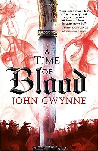 A Time Of Blood Of Blood Bone 2 Gwynne John 9780316502276 Amazon Com Books