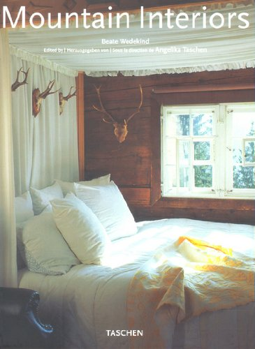 Mountain Interiors - Interieurs Des Montagnes by Brand: Taschen